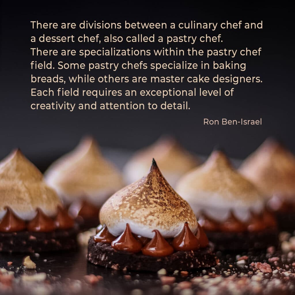 Bakery quote by Pastry Chef Ron Ben-Israel