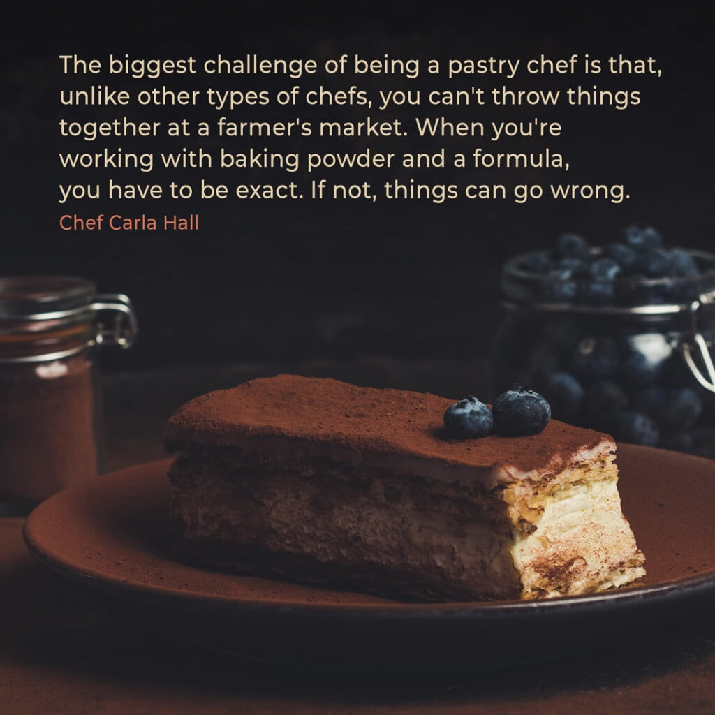 Bakery quote by chef Carla Hall