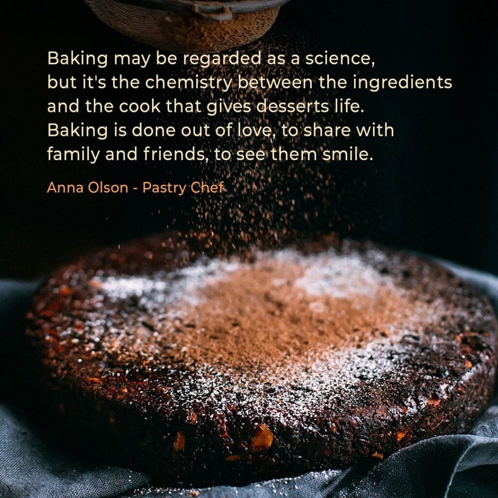 Bakery quote by Pastry chef Anna Olson