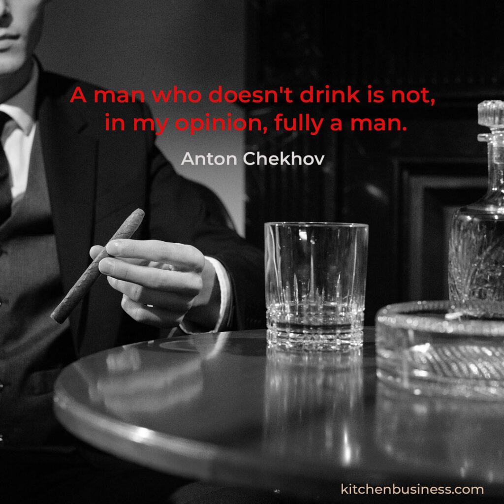 Bar quote by Anton Chekov