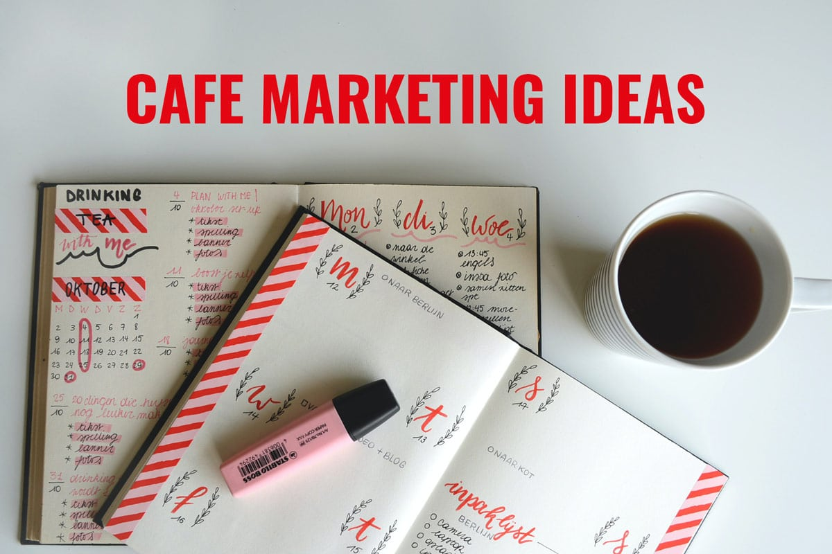 cafe marketing ideas