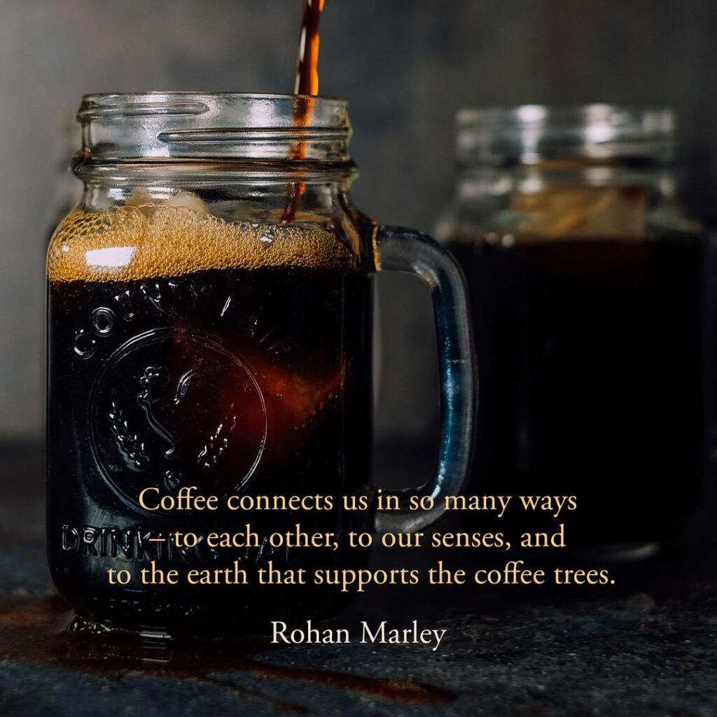 Coffee quote by Rohan Marley