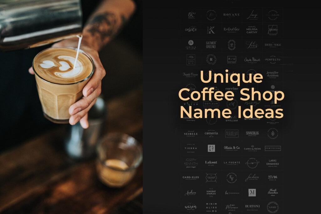Unique Coffee Shop Name Ideas