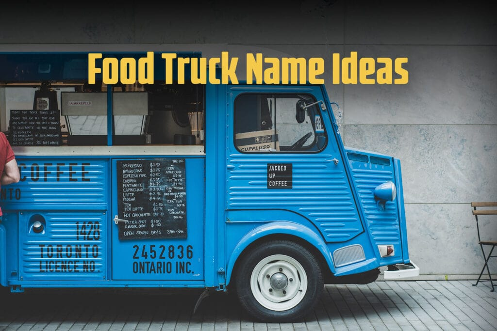 Food Truck Name Ideas