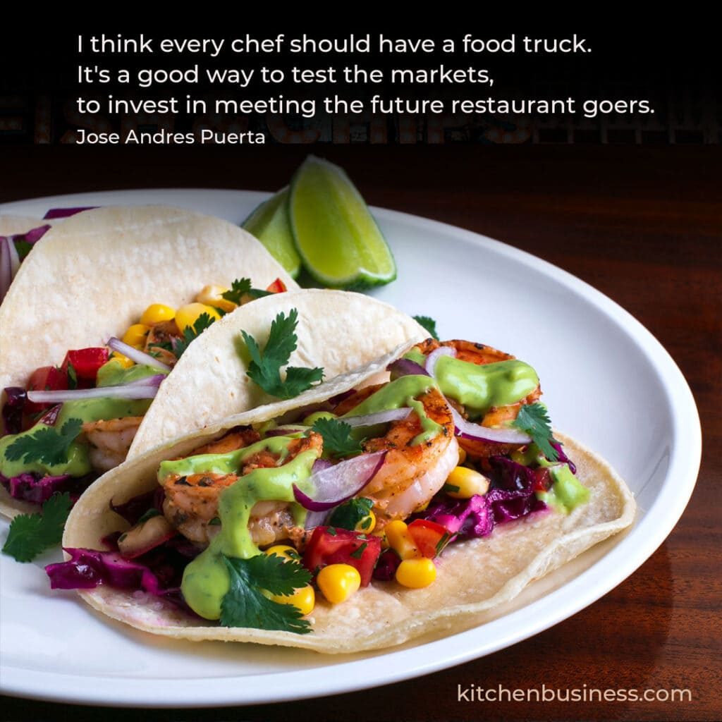 Food truck quote by Jose Andres Puerta