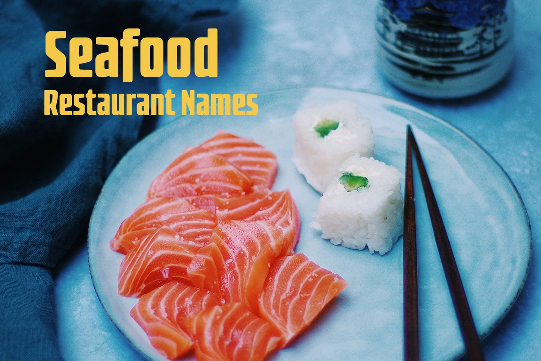 Seafood restaurant names