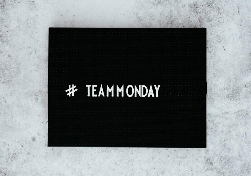 #teammonday